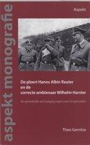 De ploert Hanns Albin Rauter en de correcte ambtenaar Wilhelm Harster