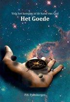 Volg het kompas in de hand van God 4 Het Goede
