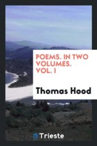 Poems. in Two Volumes. Vol. I
