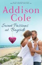 Sweet Passions at Bayside