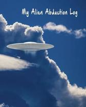 My Alien Abduction Log