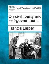 On Civil Liberty and Self-Government.