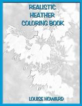 Realistic Heather Coloring Book