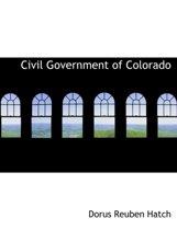 Civil Government of Colorado