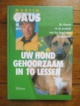 Uw Hond Gehoorzaam In 10 Lessen + Werkschrift