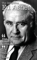 The Delaplaine Ed Asner - His Essential Quotations