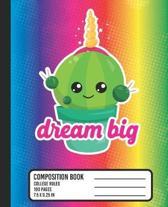Dream Big Composition Book