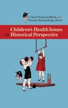 Childrenas Health Issues in Historical Perspective