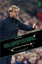 Jürgen Klopp - Vollgasfussball
