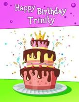 Happy Birthday Trinity