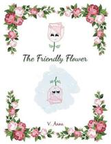 The Friendly Flower