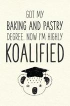 Got My Baking And Pastry Degree. Now I'm Highly Koalified