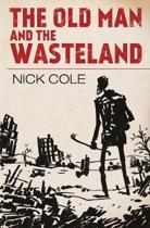 The Old Man and the Wasteland