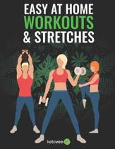 Easy At Home Workouts and Stretches