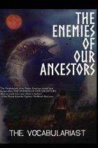 The Enemies of Our Ancestors