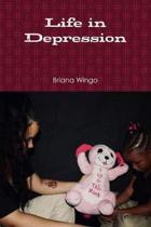 Life in Depression
