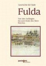 Geschichte der Stadt Fulda. Von den Anfängen bis zum Ende des Alten Reiches