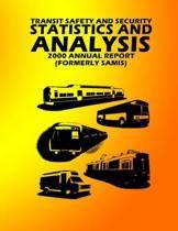 Transit Safety & Security Statistics & Analysis