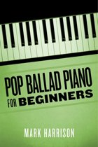 Pop Ballad Piano for Beginners
