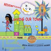 Redemption: Saving Our Town