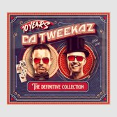 10 Years Da Tweekaz – The Definitive Collection