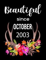Beautiful Since October 2003: 7.44'' x 9.69'' 100 pages 50 sheets Composition Notebook College Ruled Book