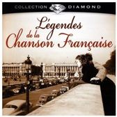Diamond-Legendes Chanson Francaise