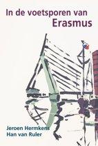 In de voetsporen van Erasmus