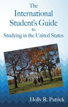 The International Student's Guide to Studying in the United States