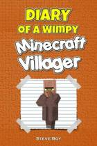 Diary of a Wimpy Minecraft Villager