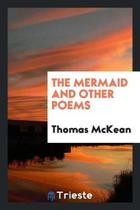 The Mermaid and Other Poems