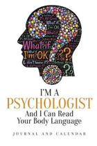 I'm a Psychologist and I Can Read Your Body Language