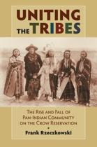 Uniting the Tribes