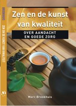 Oosterse filosofie - Zen en de kunst van kwaliteit