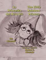 La Princesita del Arco Iris * the Little Rainbow Princess