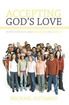 Accepting God's Love, Whether You Are Married or Single