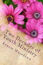 Two Decades of Youth Ministry