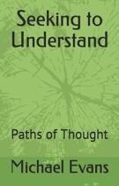 Seeking to Understand