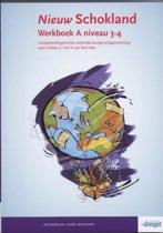Nieuw Schokland - Niveau 3-4 - Werkboek deel A