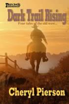 Dark Trail Rising