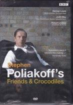 Friends & Crocodiles DVD - Stephen Poliakoff