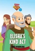 Rhapsody of Realities for Kids, October 2017 Edition: Elisha's Kind Act