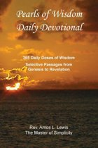 Pearls of Wisdom Daily Devotional, 365 Daily Doses of Wisdom, Selective Passages from Genesis to Revelation