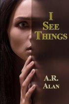 I See Things