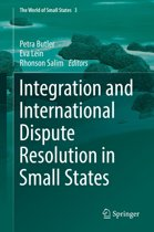 Integration and International Dispute Resolution in Small States