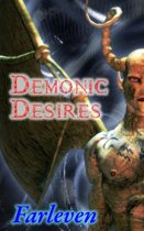 Demonic Desires (Horror, Shifter, Paranormal, Alpha Male, Demon, Succubus, Mind Control))