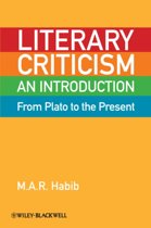 Literary Criticism from Plato to the Present