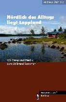 Nördlich des Alltags liegt Lappland
