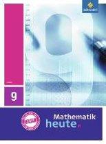 Mathematik heute 9. Schülerband. Hessen