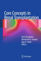 Core Concepts in Renal Transplantation